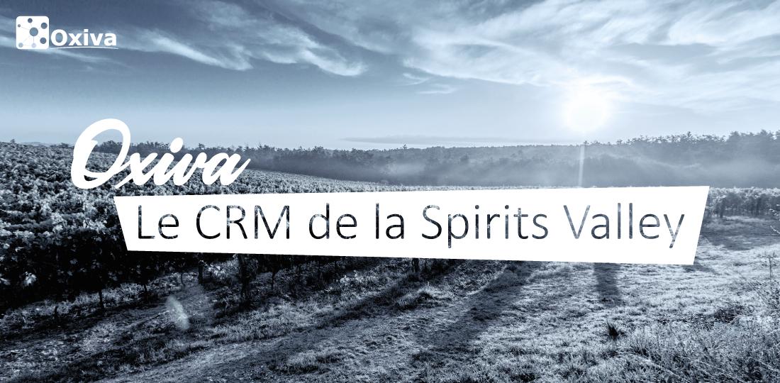 Oxiva | Le CRM de la Spirits Valley