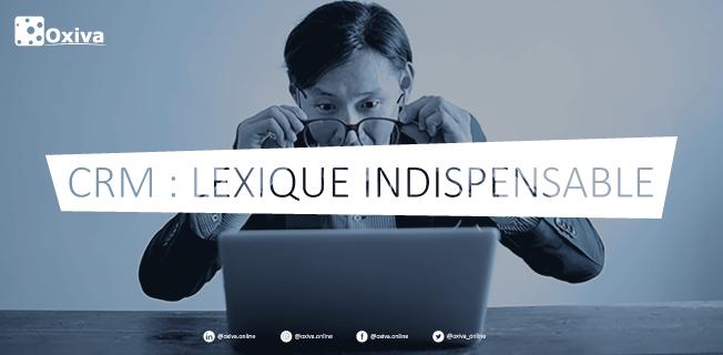 CRM : Lexique indispensable